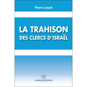lurcat_trahison_clercs_israel